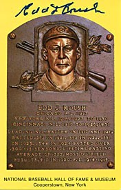 Edd Roush Autographed/Signed Hall of Fame Plaque