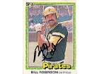 Bill Robinson Autographed / Signed 1981 Donruss Pittsburgh Pirates Card #137
