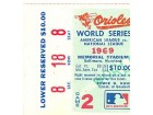 1969 World Series Game 2 Lower Reserved Ticket Stub Section 8 Row 18 Seat 8