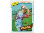 Tom Hutton Montreal Expos Autographed 1980 Topps Card