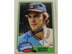 George Medich Texas Rangers Autographed 1981 Topps Card #702. This item comes with a certificate of authenticity from Autograph-Sports.