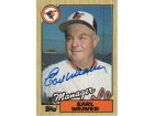 Earl Weaver Signed - Autographed Baltimore Orioles 1987 Topps Trading Card