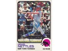 Graig Nettles Signed - Autographed New York Yankees 1973 Topps Trading Card - Guaranteed to pass PSA or JSA