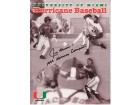 Jim Morris Signed - Autographed Miami Hurricanes Program 8x10 inch Photo - Guaranteed to pass PSA or JSA