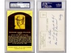 Ted Williams Signed - Autographed 1965-1978 Curteichcolor Hall of Fame Plaque Postcard with Slabbed PSA/DNA Certificate of Authenticity (COA) - Boston Red Sox - Deceased 2002