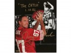 Dwight Clark Autographed Photo with Special Inscription #282R