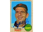 Gaylord Perry Autographed Giants Topps Card