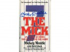 "Mickey Mantle Autographed ""The Mick"" Book (JSA)"