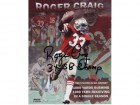 "Roger Craig San Francisco 49ers Autographed 8x10 #327 First Player in NFL History Stats, with ""3x SB Champ"""