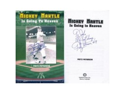 Fritz Peterson Autographed Mickey Mantle is Going to Heaven Book